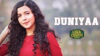 Duniyaa ( Cover ) -Lukka Chuppi | Female Version | Akhil | Kartik Aryan Kriti  | Shreya Karmakar