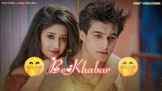 Romantic Karthik Naira whatsapp status video | Kaun Tujhe Female Version song Whatsapp status video