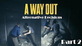 A Way Out:Alternative decisions:Part 2 |Female Gamer| + Sub Goal 580: 579/580