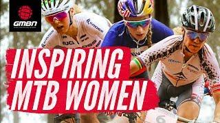 Mountain Biking's Most Inspiring Women | International Womens Day Special