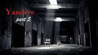 Kidnapped by a Love Crazed Yandere Girl ASMR Roleplay Part 5 (Female x Male Listener)