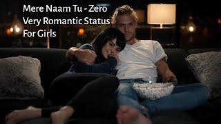 Mere Naam Tu Romantic Whatsapp Status Female Version New Love Song 2018 for girls