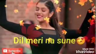 Female Version : Dil meri Na sune Video Song | Dil meri Na sune Whatsapp Status | Genius New Song