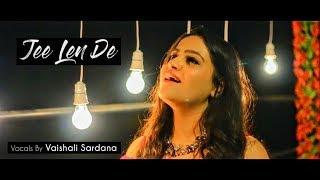 Jee Len De | Vaishali Sardana | Female Version Cover | RAW | John Abraham, Jackie Shroff