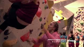 New Show: Female Climbing Heroes