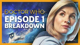 "Doctor Who: Season 11 Episode 1 ""The Woman Who Fell To Earth"" Breakdown"