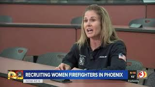 VIDEO: Phoenix area fire departments looking for more female firefighters