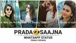 Parda Saajna female version WhatsApp status video