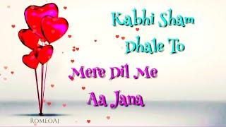 Kabhi Sham Dhale To Female Lyrical whatsapp Status Video ( COVER SONG )