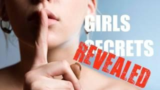 Girl's Secrets Revealed: Top 10 Things Girls Don't Want You To Know