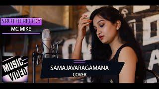 Samajavaragamana Song Female Version  - Sruthi Reddy X MC MIKE |Music Video|