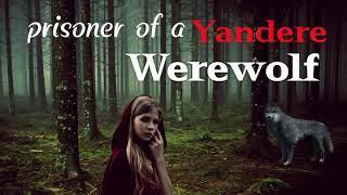 Prisoner of a Yandere Werewolf Girl ASMR Roleplay (Gender Neutral)(Female x Listener)