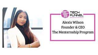 Our Interview with Alexis Wilson @ The Menternship