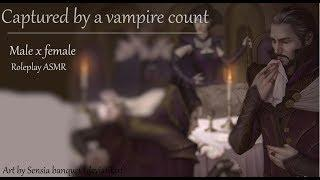 Captured by a vampire overlord [Male x female] [ASMR] [Roleplay]