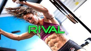 RIVAL - CROSSFIT FEMALE MOTIVATION