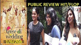 Veere Di Wedding PUBLIC Review ! 1st Day ! 1st Show Kareena kapoor,Sonam kapoor