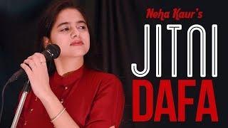 Jitni Dafa | Female Version | Parmanu | Cover By Neha Kaur