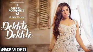 Tulsi Kumar: Dekhte Dekhte Female Version | T-Series Music| Editor by Md.Ismayel
