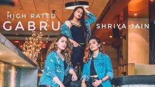 HIGH RATED GABRU - SHRIYA JAIN Ft. AASHIKA BHATIA & MRUNAL PANCHAL |  GURU RANDHAWA | FEMALE VERSION