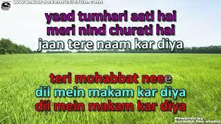 Teri Mohabat Mein Dil Ka Makam Semi Vocal Female Video Karaoke Lyrics