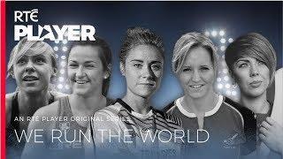 We Run the World | Official Trailer | An RTÉ Player Original