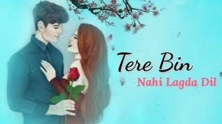 Tere Bin Female Version WhatsApp Status Video | Awesome Status