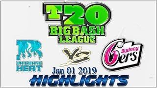 Brisbane Heat vs Sydney Sixers, 15th Match Highlights 2019||Big Bash League 2019