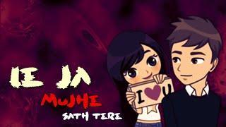 Le Ja Mujhe Sath Tere ||Female Sad Whatsapp Status ||Romantic Whatsapp Status ||
