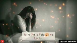 Tujhpe Main Kinna Mardi | Female | Sad | WhatsApp Status Video | 30 Sec | Lyrics