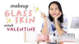 Tutorial Makeup Glass Skin untuk Valentine!