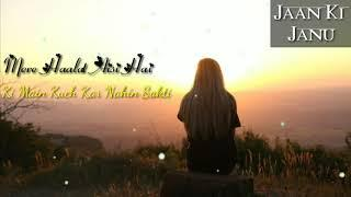Aankh Hai Bhari Bhari | Female | Sad | 30 Second | WhatsApp Status Sad Whatsapp Status 2018