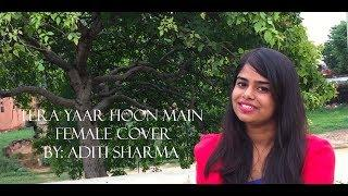 TERA YAAR HOON MAIN FEMALE COVER