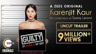 Karenjit Kaur: The Untold Story of Sunny Leone | Uncut Trailer | Premieres 16th July on ZEE5