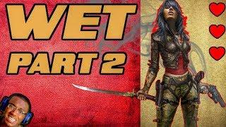 The Most Alluring Female Video Game Character | Wet (PS4) | #2