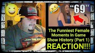THE FUNNIEST FEMALE MOMENTS IN GAME SHOW HISTORY (PART 1) REACTION!!!