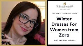 Winter Dresses for Women from Zara - Cherry Menlove & The Female Founder Club