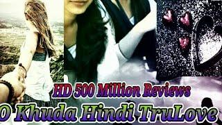 ##YouTube  O khuda song female version (whatsapp video status)Dasi Satyle