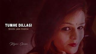 Tumhe Dillagi Bhool Jani Padegi - Female Version | Kalyani Chauhan | Rahat Fateh Ali Khan