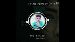 OLUM NJANUM FEMALE VERSION | HEART TOUCHING WHATSAPP STATUS VIDEO | HD VIDEO SONG..