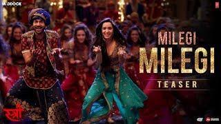 Song Teaser: Milegi Milegi | STREE |  Video Song Releasing ► Tomorrow
