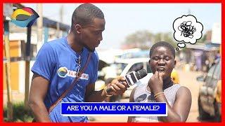 Are you a MALE or FEMALE? | Street Quiz | Funny Videos | Funny African Videos | African Comedy