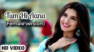 Tum hi aana Female version (Full video) song | Female Cover Video Song | Latest Hindi Sad Video Song