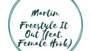 My New Track & Single Freestyle It Out (feat. Female Hook)