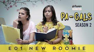 PA-GALS S02E01 | Mamta Ki New Roomie || Girliyapa Originals