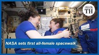 NASA sets first all female spacewalk