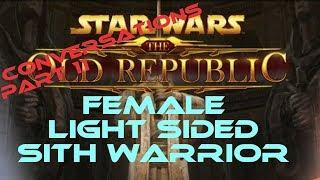 swtor Sith Warrior Light Side Female conversations part 11