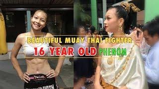 Beautiful Fighter: 16 Year Old Muay Thai Phenom | Super Girl