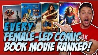 All 7 Female-Led Comic Book Movies Ranked (w/ Captain Marvel)