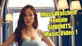 Most Watched Female Subunits Music Video