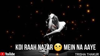 Saanson Ne Kahan | Rukh Mod Liya | Female | Sad | WhatsApp Status Video | 30 Sec | Lyrics